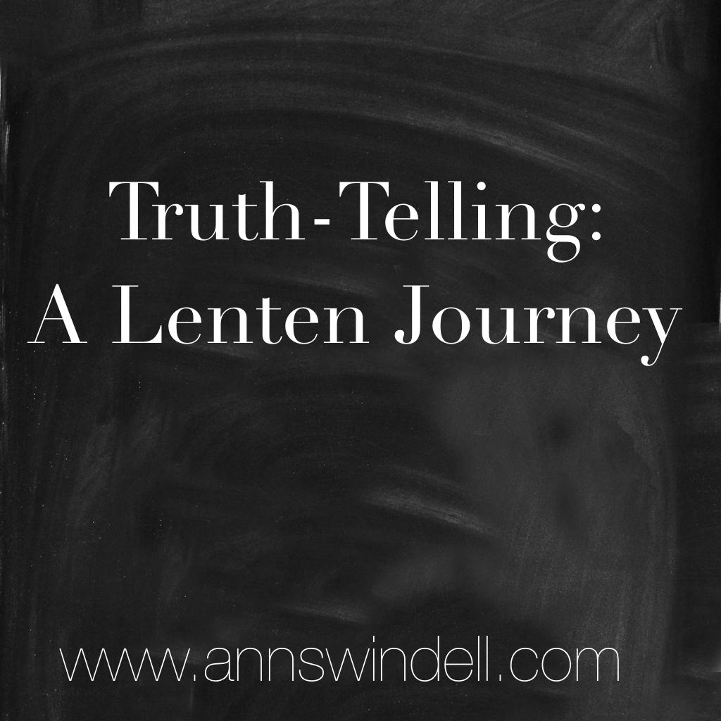 Truth-Telling Lenten Journey