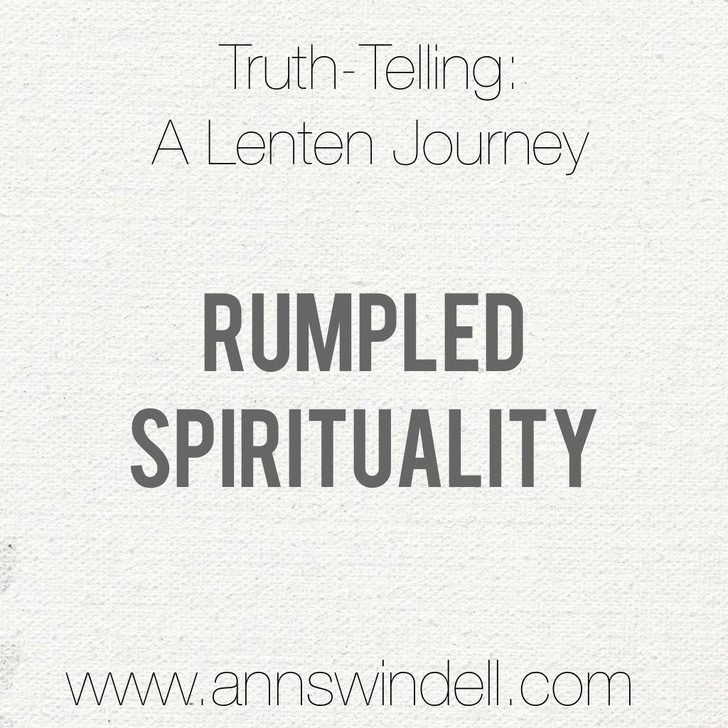 Lent Rumpled Spirituality