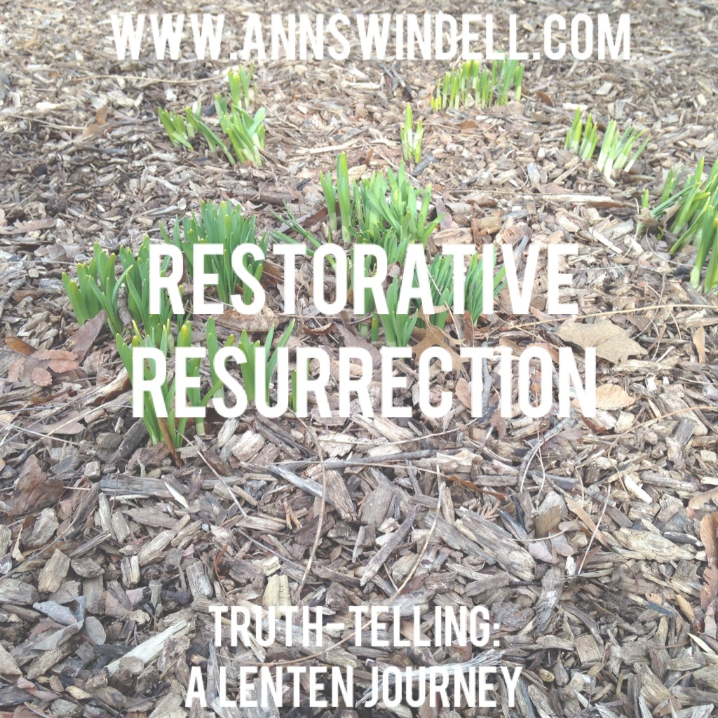 The restorative power of the resurrection