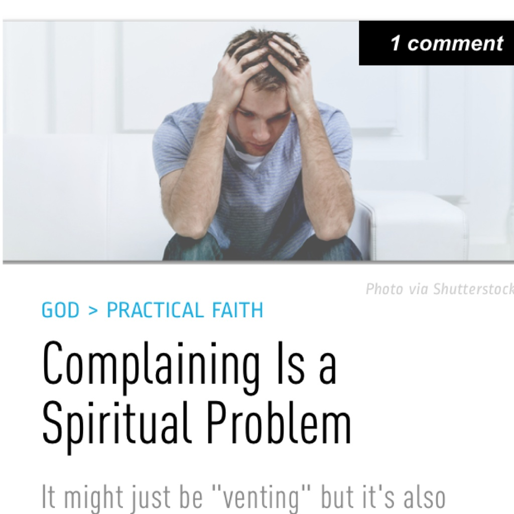 Relevant Complaining is a Spritual Problem