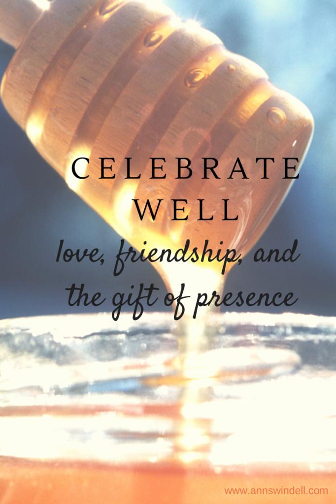 Celebrate well