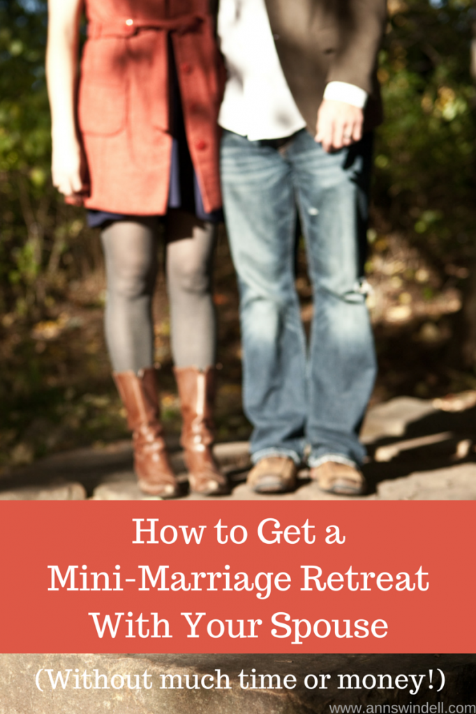 Mini Marriage Retreats--how to make them happen even if you don't have much time or money!