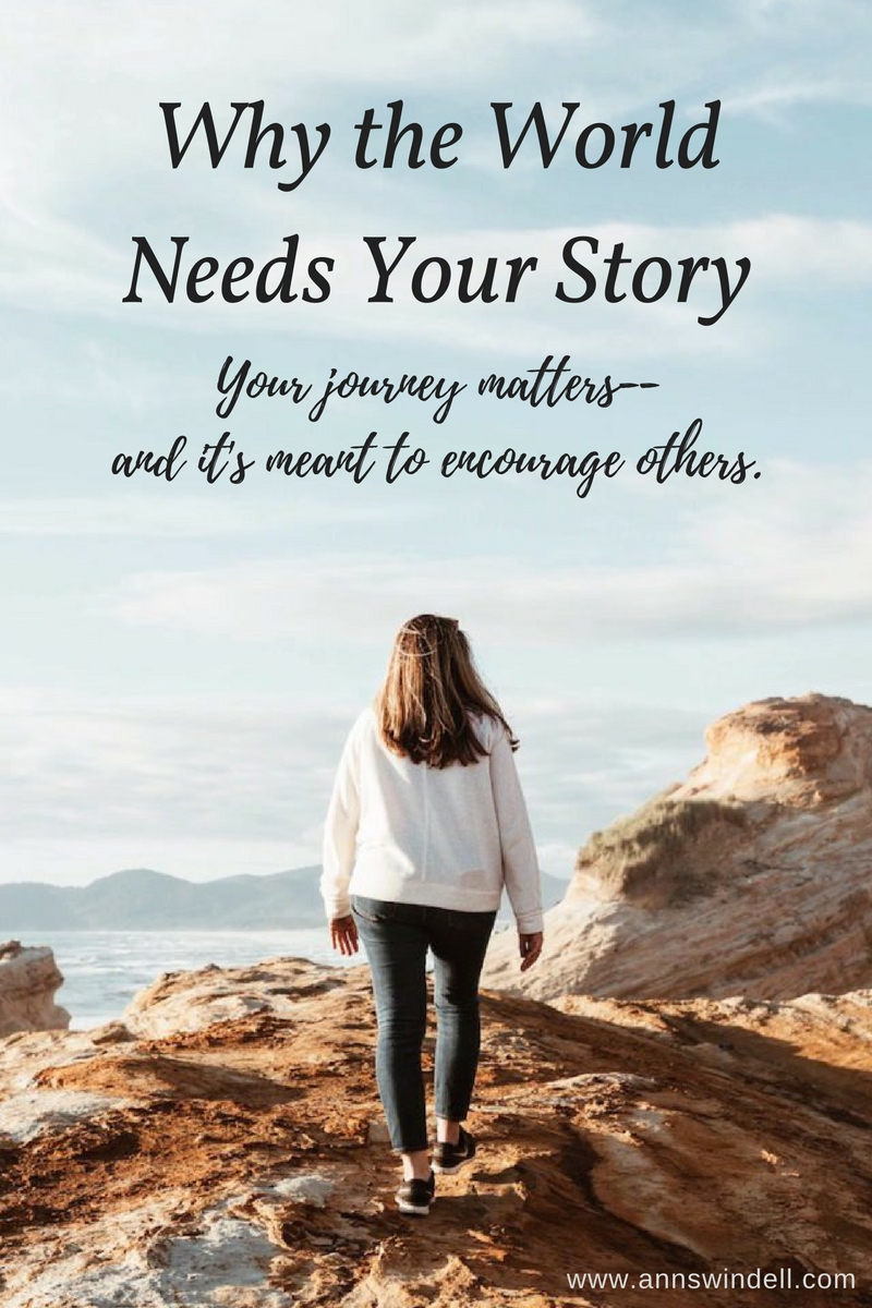 The World Needs Your Story www.annswindell.com