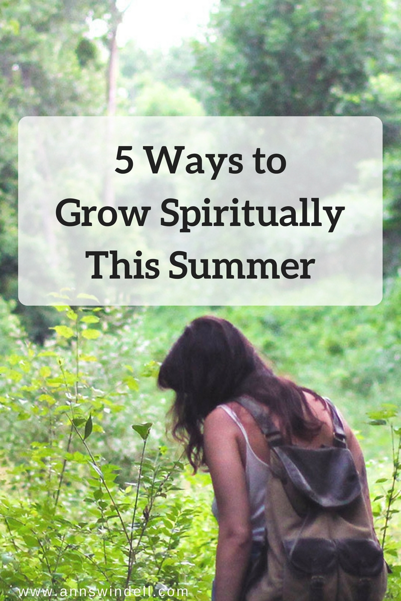 5 Ways to Grow Spiritually This Summer