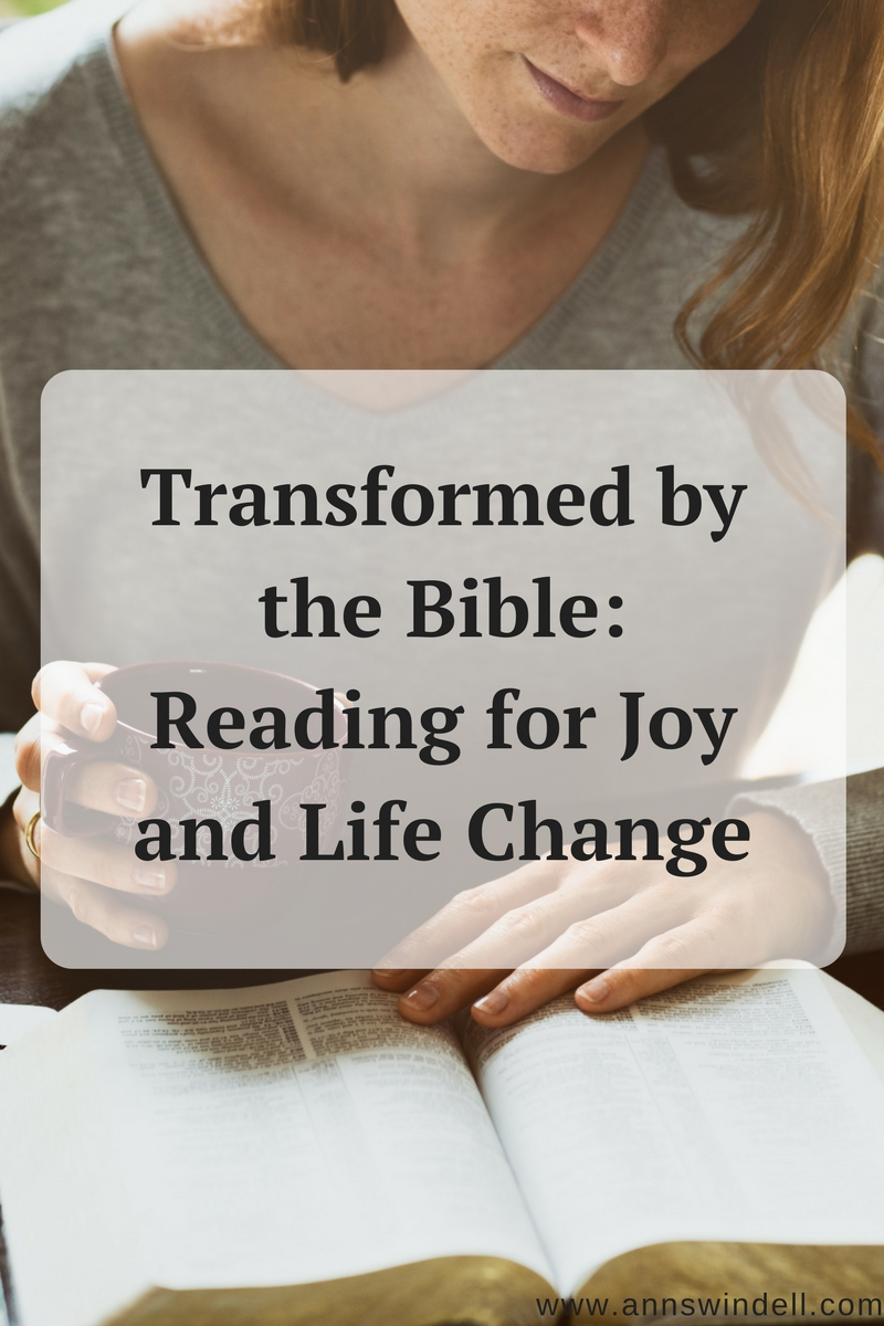 How Reading the Bible Will Transform You www.annswindell.com
