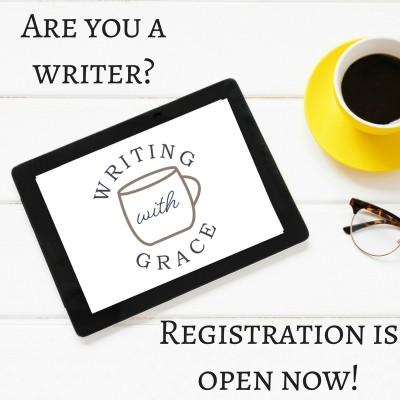 Registration is open now at Writing with Grace! www.writingwithgrace.com
